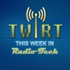 This Week In Radio Tech (TWiRT)