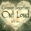 Coming Together: Out Loud, Volume 1