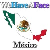 Introducing WeHaveAFace Mexico!