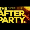 SPIRITUAL AFTER PARTY