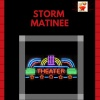 Storm Matinee Theater