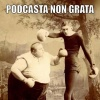 Podcasta Non Grata