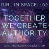 Together We Create Authority - Episode 102