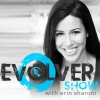 EVOLVER Show with Erin Sharoni