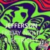 "Friday Night Electricity ""JEFFERSON AIRPLANE"" by Alfred Antipiryne"