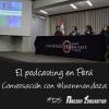 Nacion Podcaster 125 El podcasting en Perú con @luenmendoza
