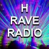 H Rave Radio Podcast #100