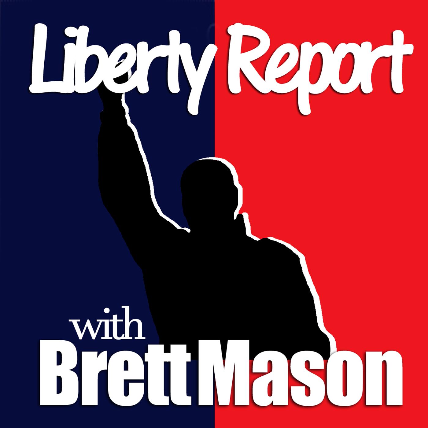 Liberty Report With Brett Mason