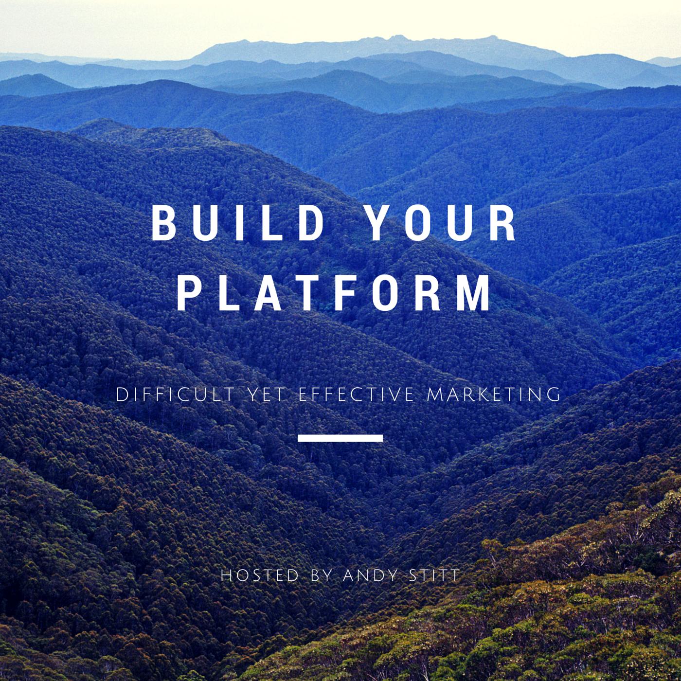 Build Your Platform