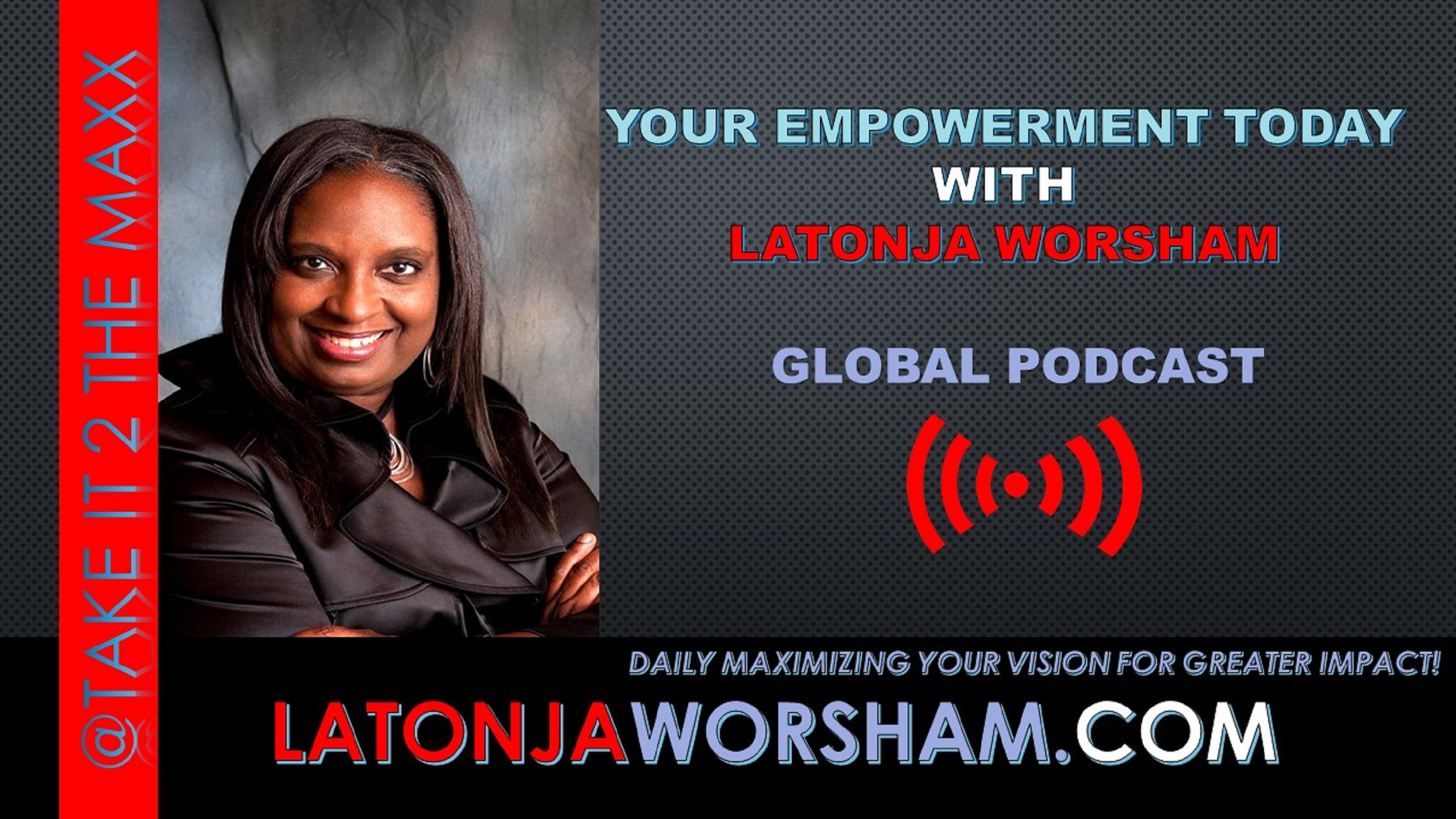 Your Empowerment Today Series by Latonja Worsham