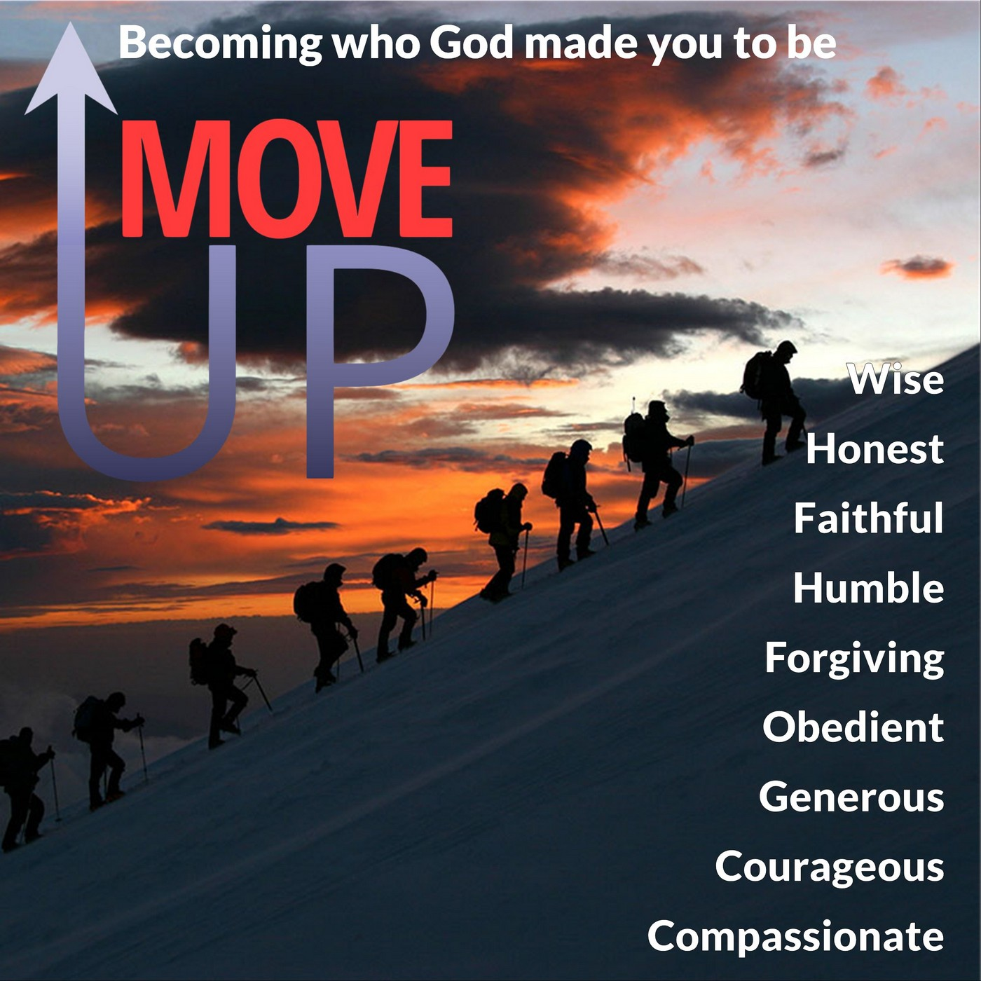Move Up: Becoming who God made you to be