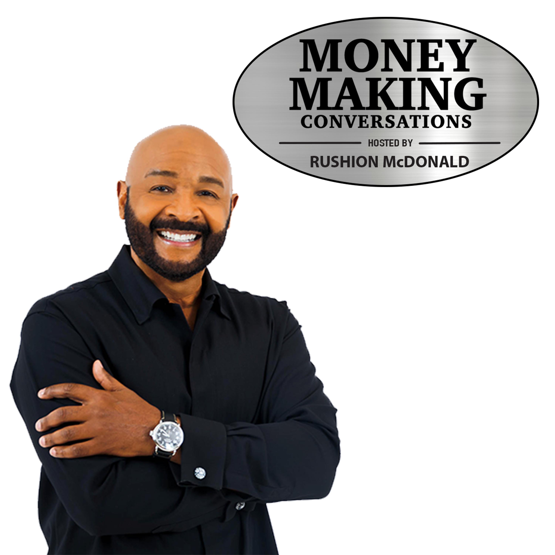 Money Making Conversations | Listen via Stitcher for Podcasts