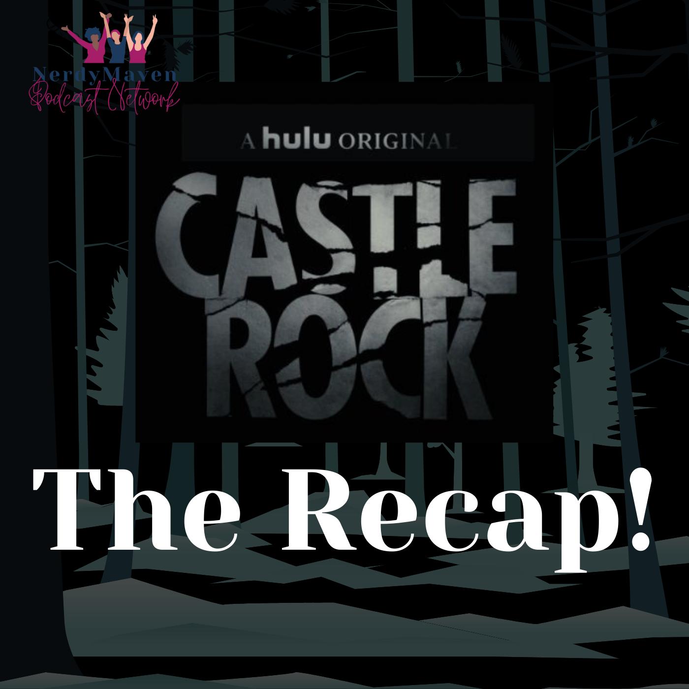 The Recap! Castle Rock podcast show image