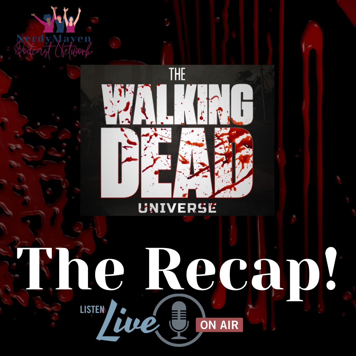 The Recap! The Walking Dead Universe podcast show image