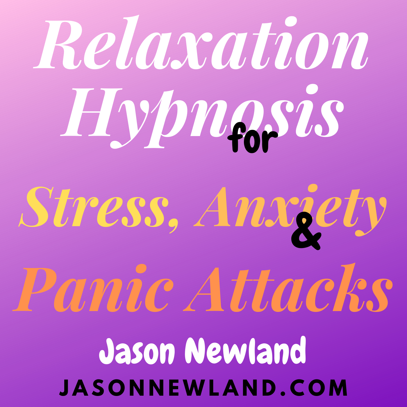 """#165 Relaxation Hypnosis for Stress, Anxiety & Panic Attacks - """"TRIGGERS"""" (Jason Newland) (16th July 2020)"""