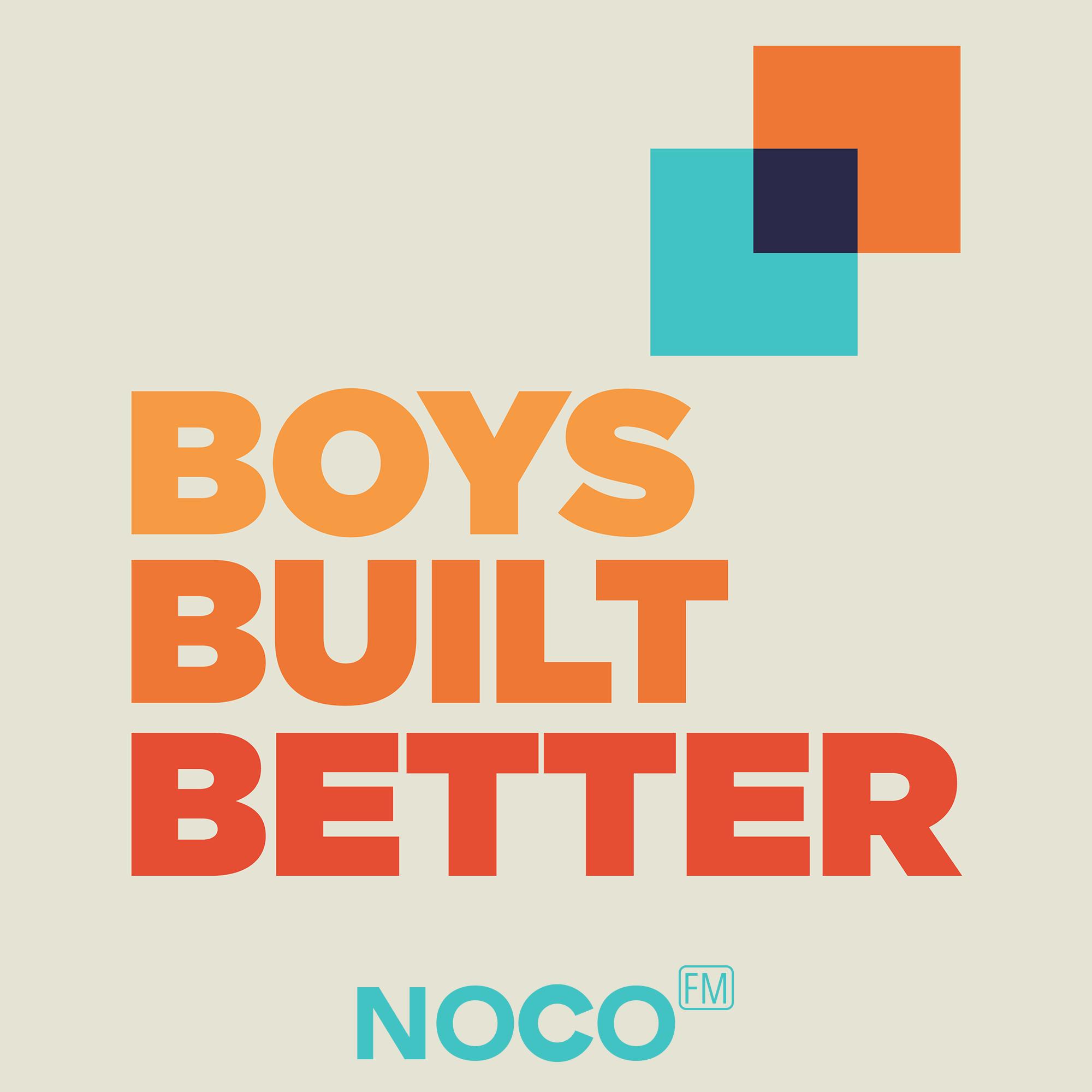 Boys Built Better