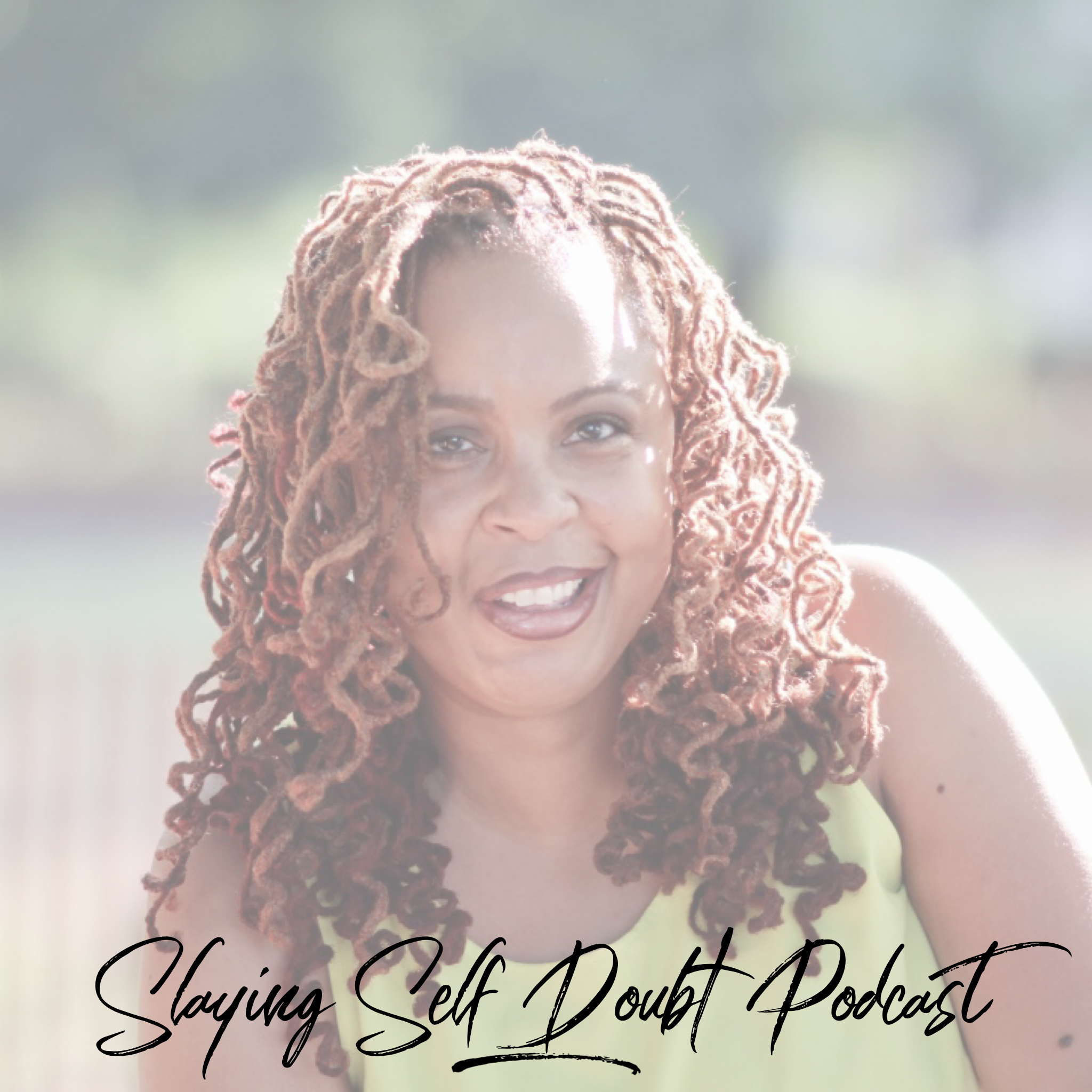 Slaying Self Doubt Podcast
