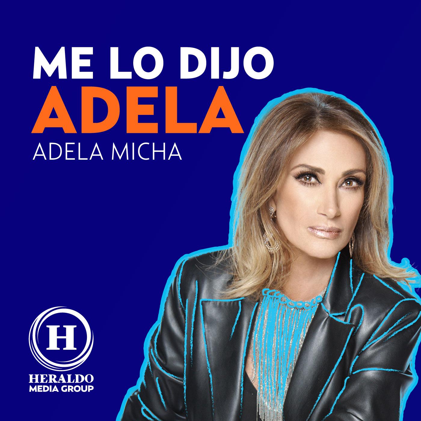 Me lo dijo Adela. Programa completo lunes 27 de julio 2020