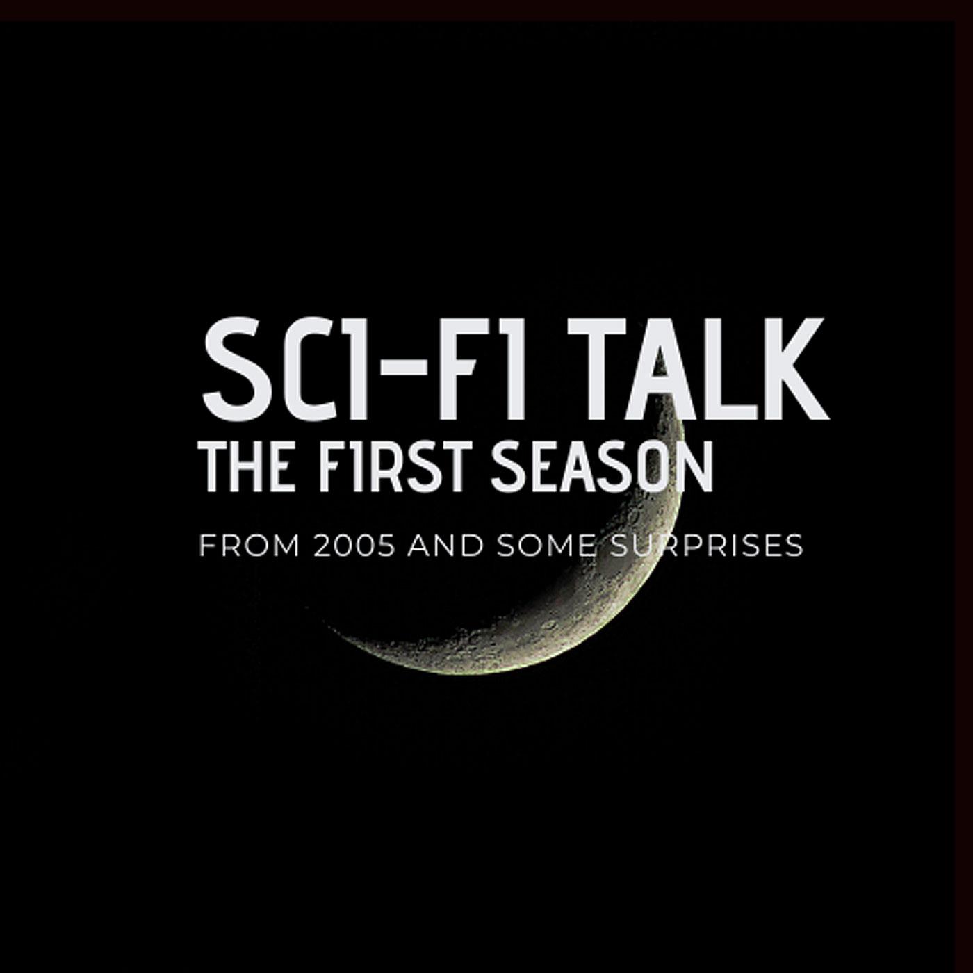 Sci-Fi Talk: The First Season