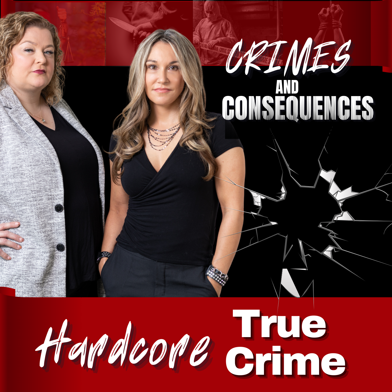 Crimes and Consequences Hardcore True Crime:Crimes and Consequences