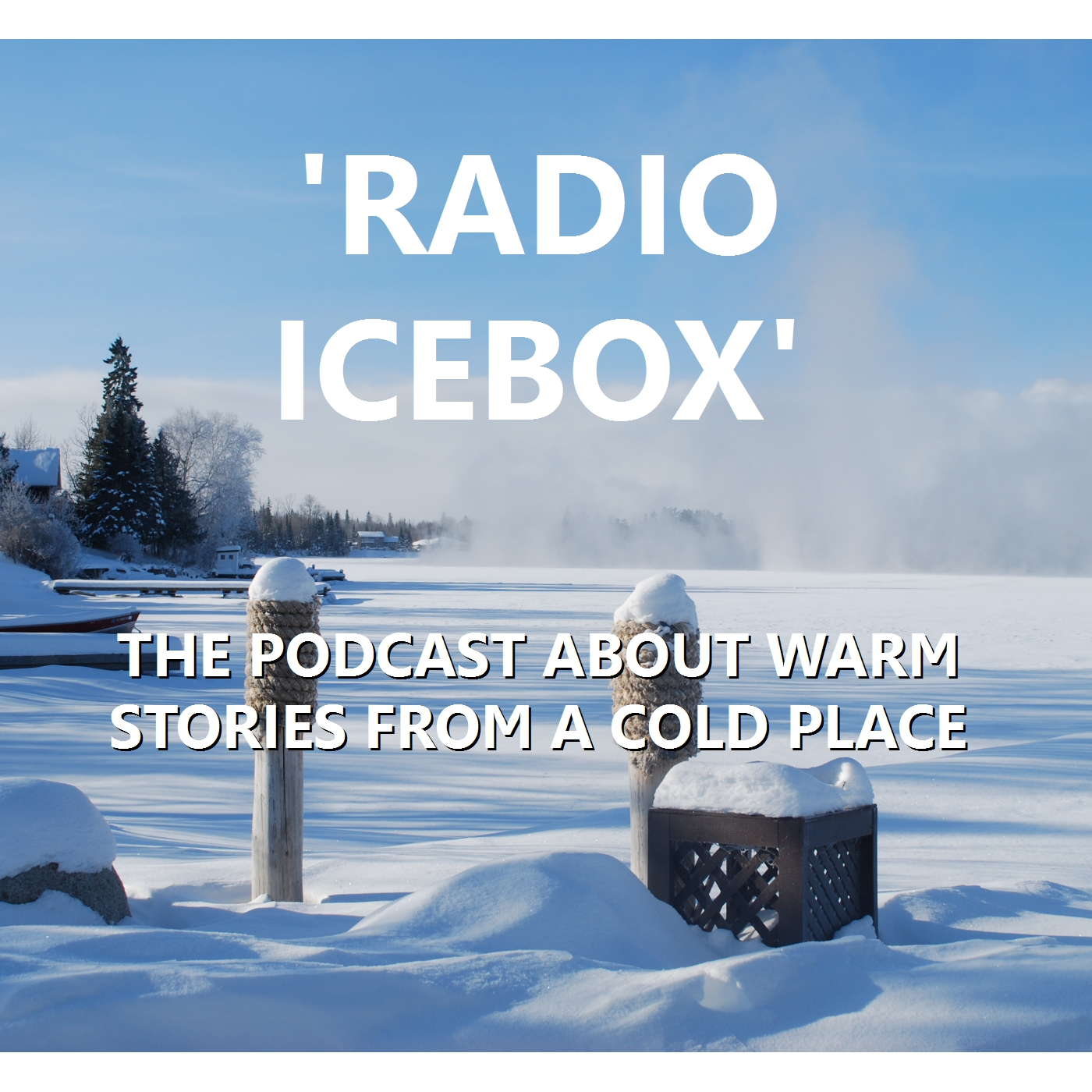 """    Radio Icebox "" Podcast"