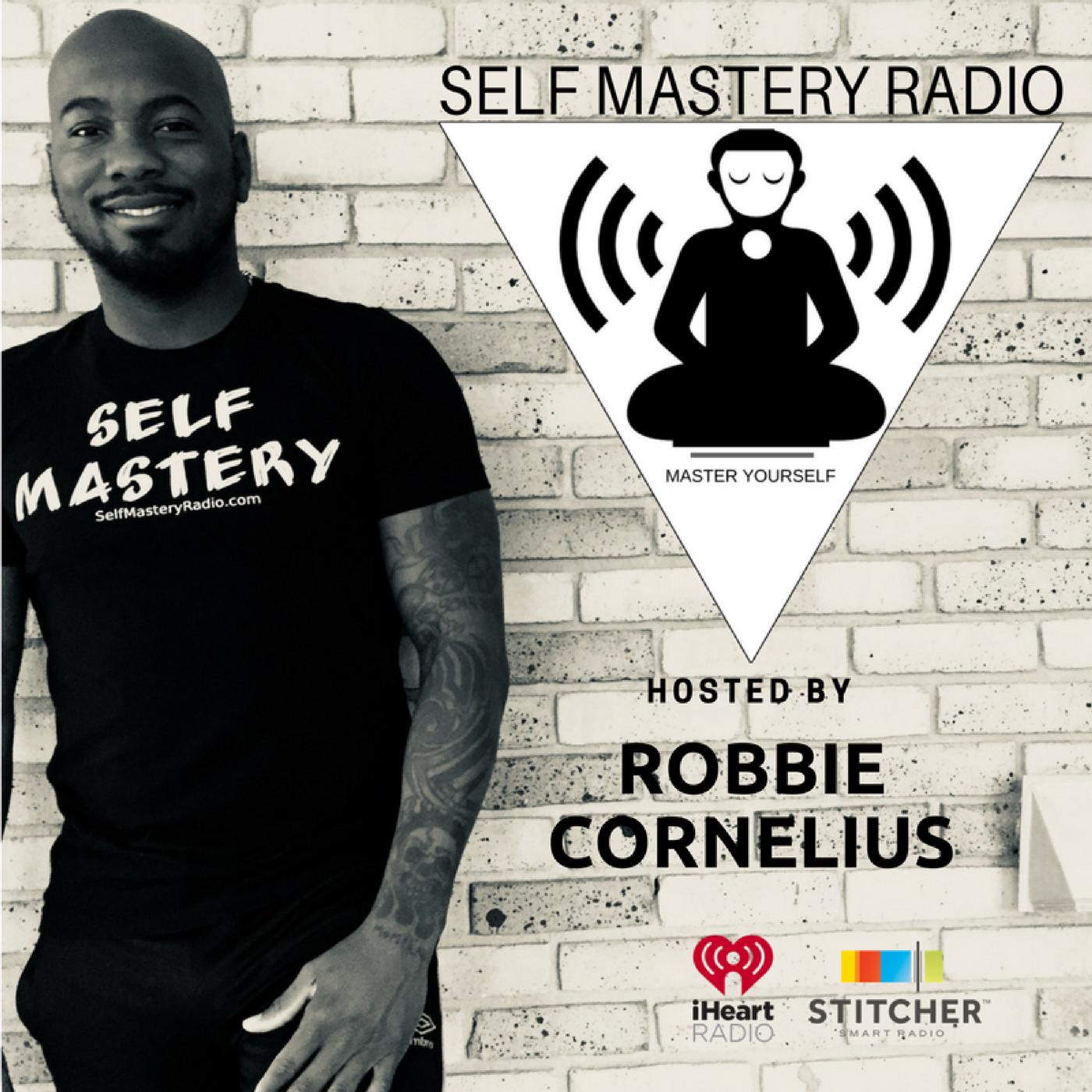 Self Mastery Radio