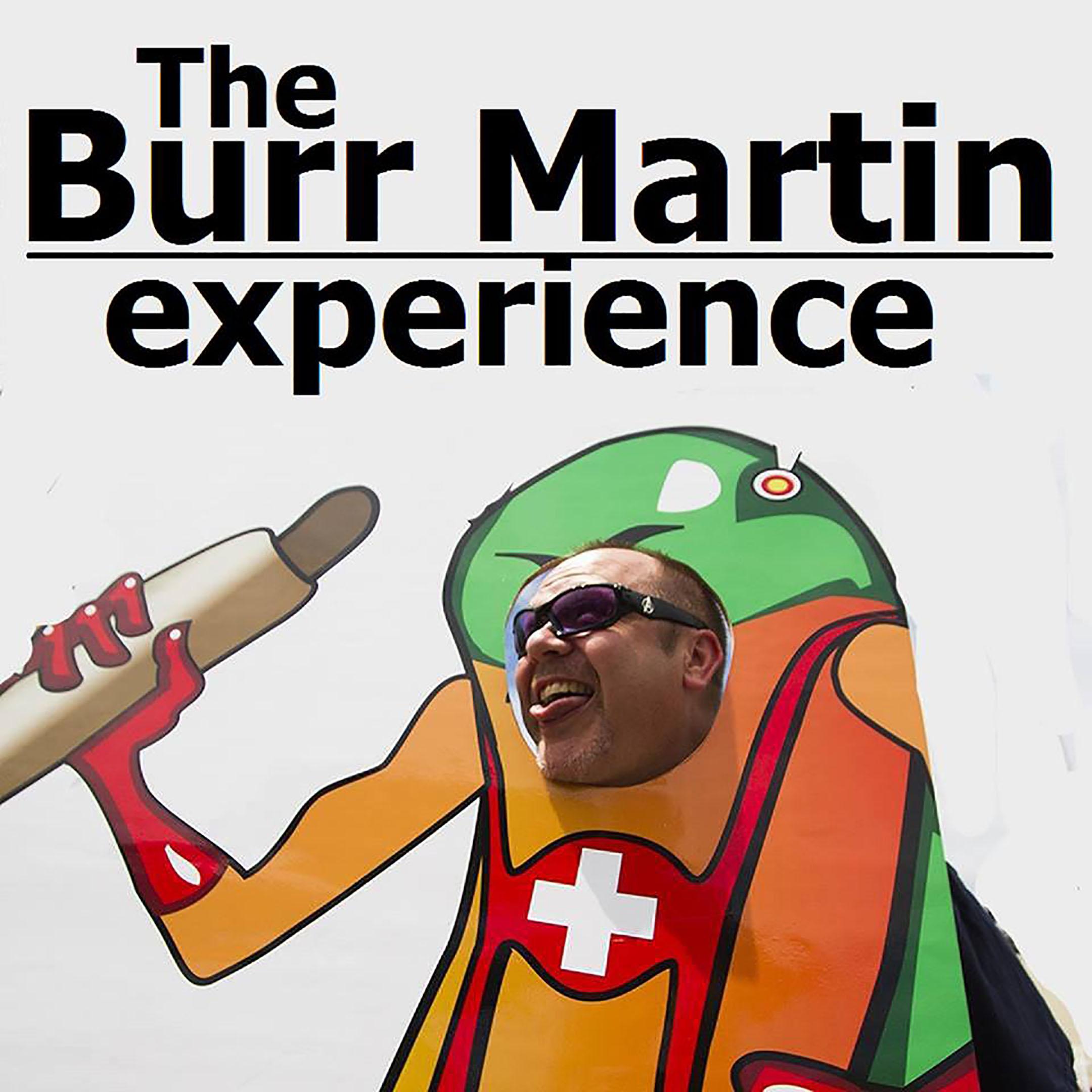 Burr Martin Experience