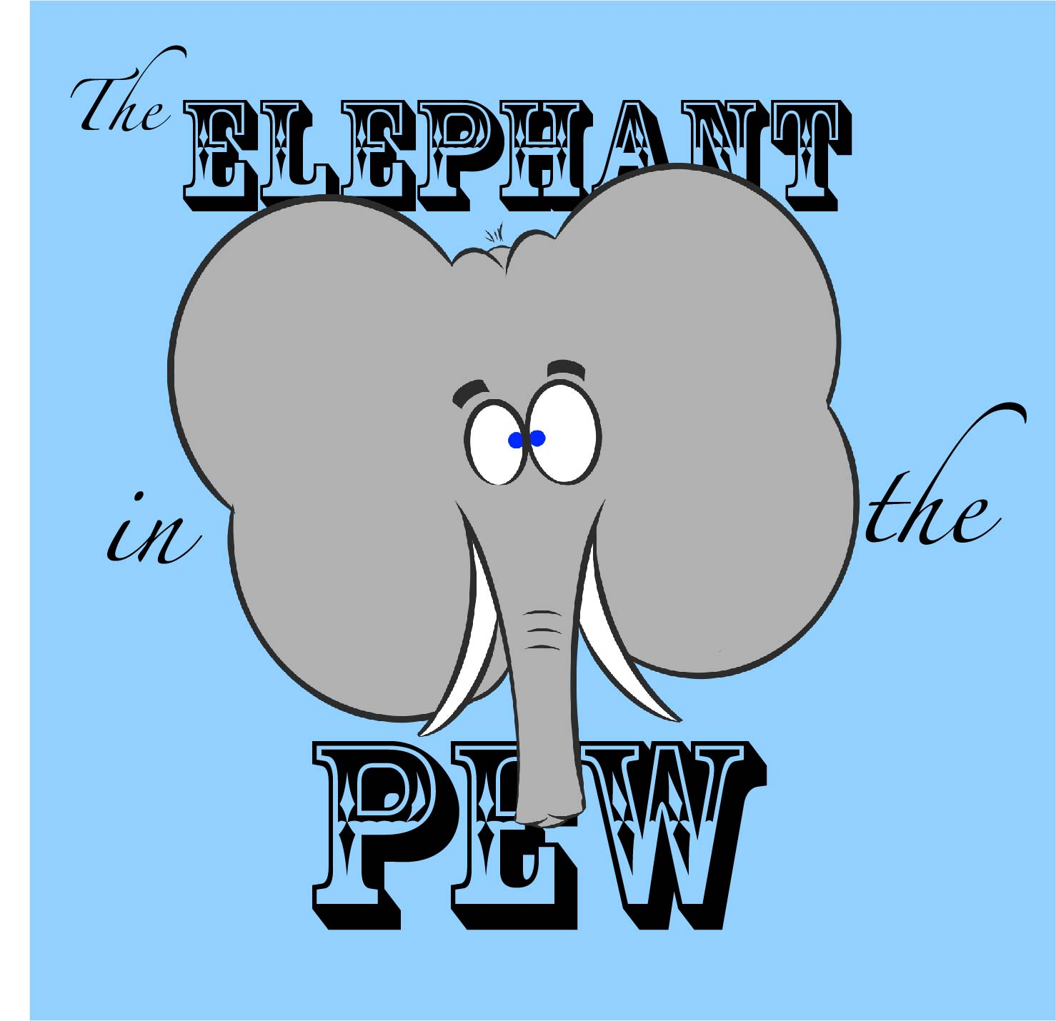 Elephant in the Pew